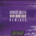Robert Miles - One And One - Remixes '1996