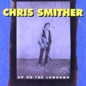 Chris Smither - Up On The Lowdown '1995