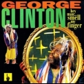 George Clinton - Hey Man, Smell My Finger '1993