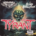 Tyrant - Blind Revolution '1988