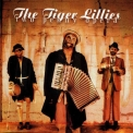 Tiger Lillies, The - Two Penny Opera '2001