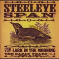 Steeleye Span - The Lark In The Morning - The Early Years CD2 '2003