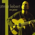 Ottmar Liebert - One Guitar '2007