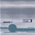 Speedy J - !ive '1995