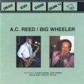 Chicago Blues Session - [vol.14] A C Reed & Big Wheeler '1998