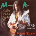 Chicago Blues Session - [vol.26] Eddie Vaan Shaw (morning Rain) '1998