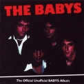 Babys, The - The Official Unofficial Babys Album '2006