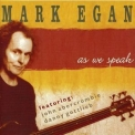 Mark Egan - As We Speak - Disk 2 '2007