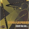 Djivan Gasparyan - From The Soil '1998