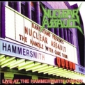 Nuclear Assault - Live At The Hammersmith Odeon '1998