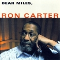 Ron Carter - Dear Miles '2006