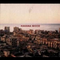 Havana Mood - Havana Mood - Straight Master (CD1) '1999