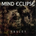Mind Eclipse - Relict '2007