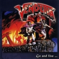 Vendetta - Go And Live Stay... And Die (Remastered 2007) '1987
