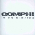 Oomph! - 1991-1996 The Early Works '1998