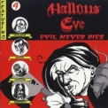 Hallows Eve - Evil Never Dies '2005