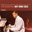 Nat King Cole - The Essential Nat King Cole Vol. 1 '2004