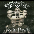 Nasty Savage - Psycho Psycho '2004