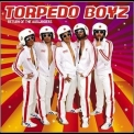 Torpedo Boyz - Return Of The Auslanders (Deluxe Limited Edition) '2010