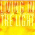 Ronnie Earl And The Broadcasters - Living In The Light '2009