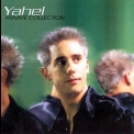 Yahel - Private Collection '2002