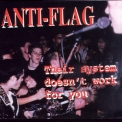 Anti-Flag - Their System Doesn't Work For You '1998