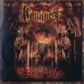 Conquest - End Of Days '2008