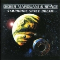 Didier Marouani & Space - Symphonic Space Dream '2002