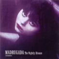 Madrugada - The Nightly Disease '2001