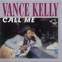 Chicago Blues Session - vol.31 Vance Kelly (call Me) '2000