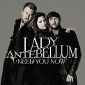 Lady Antebellum - Need You Now '2010