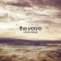 Verve, The - Love Is Noise [CDS] '2008