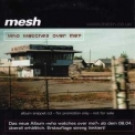 Mesh - Who Watches Over Me (Promo Snippet CD) '2002