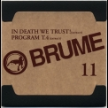 Brume - Anthology Box Disc (CD11) In Death We Trust! (extract) / Program T.4 (extract) '2008