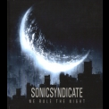 Sonic Syndicate - We Rule The Night '2010
