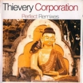 Thievery Corporation - Perfect Remixes Vol. 4 '2005