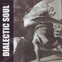 Dialectic Soul - Dialectic Soul '2004