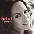 Bebel Gilberto - Bebel Gilberto '2004