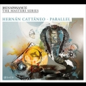 Hernan Cattaneo - Renaissance The Masters Series Part 16 - Parallel (CD1) '2010