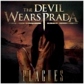 Devil Wears Prada, The - Plagues '2007