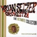 Brian Setzer Orchestra, The - The Ultimate Collection (CD1) '2004