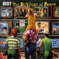 Riot - The Privilege Of Power '1990