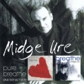 Midge Ure - Pure + Breathe...plus (CD1) '2009