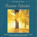 Sounds Of Nature, The - Аutumn Splendor '1994