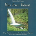 Sounds Of Nature, The - Rain Forest Retreat '1994