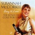Susannah Mccorkle - Easy To Love: The Songs Of Cole Porter '1996