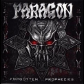 Paragon - Forgotten Prophecies '2007