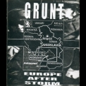 Grunt - Europe After Storm '2001