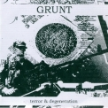 Grunt - Terror And Degeneration '2009