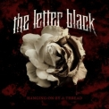 Letter Black, The - Hanging On By A Thread '2010